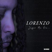 Juger ma vie - Lorenzo