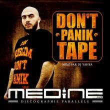 Don't Panik Tape - Medine