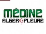 Alger Pleure - Medine