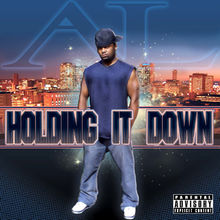 Holding It Down - Al