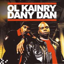 Ol Kainry & Dany Dan