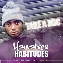 Mauvaises habitudes Vol1 - Take a mic