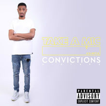 Convictions - Take a mic