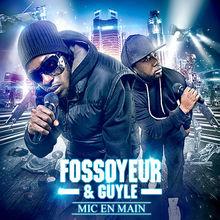 Mic en main - Fossoyeur & guyle