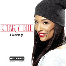 C' comme ça - Charly bell