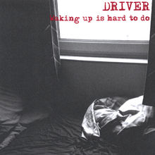 Waking Up Is Hard to Do - Driver