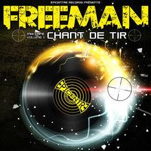 Chant de tir, vol. 1 - Freeman