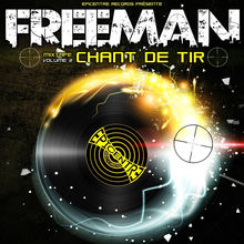 Chant de tir, vol. 2 - Freeman