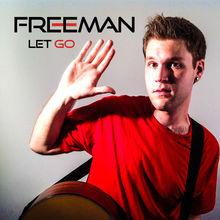 Let Go - EP - Freeman