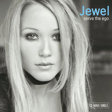 Serve the Ego - Jewel