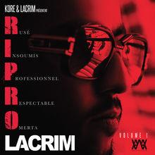 R.I.P.R.O, Vol. 1 - Lacrim