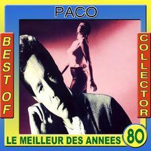 Le meilleur des années 80: Best of Paco