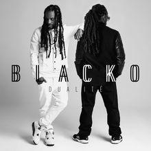 Dualité - Blacko