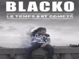 Le temps est compté - Blacko