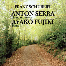 Anton Serra & Ayako Fujiki Play Schubert & Böhm