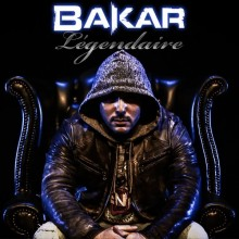 Légendaire - Bakar