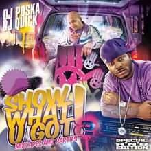 Show What U Got, Vol. 2 (Mixtapes and Parties)