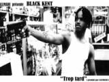 Trop tard - Black kent