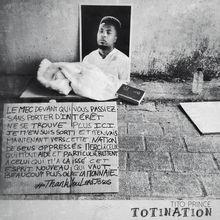 Toti Nation - Tito prince