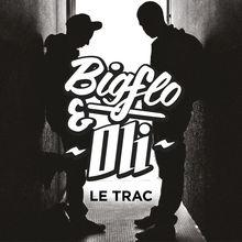 Le trac - EP - Bigflo & oli
