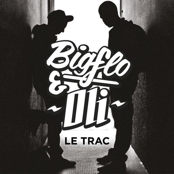 Le trac bigflo et oli album downloads