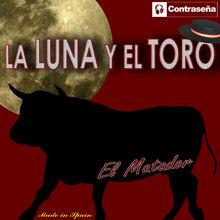 La Luna y el Toro