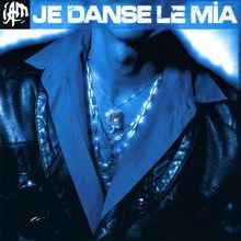 Je danse le mia - EP