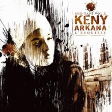 L'esquisse - Keny arkana