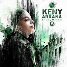 L'Esquisse 3 - Keny arkana
