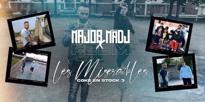 Major Mädj revient avec FEEM dans ''Les Misérables''(Clip Officiel)