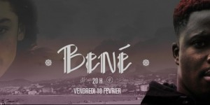 Clip Bené (Partie 3) Disponible !!