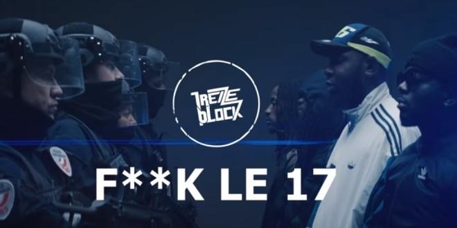 13 Block : Leur deux concerts prévus sont annulés suite à la polémique suscité par leur titre « Fuck le 17 » !