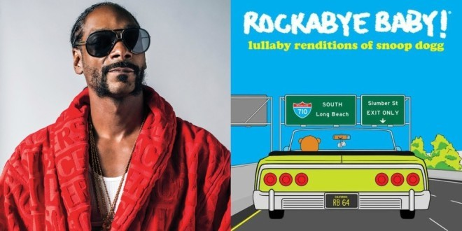 Snoop Dogg : Ses titres les plus aimés retravaillées en berceuse pour les bébés du monde entier !