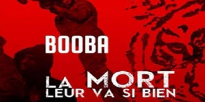 """Booba: """"La mort leur va si bien"""""""